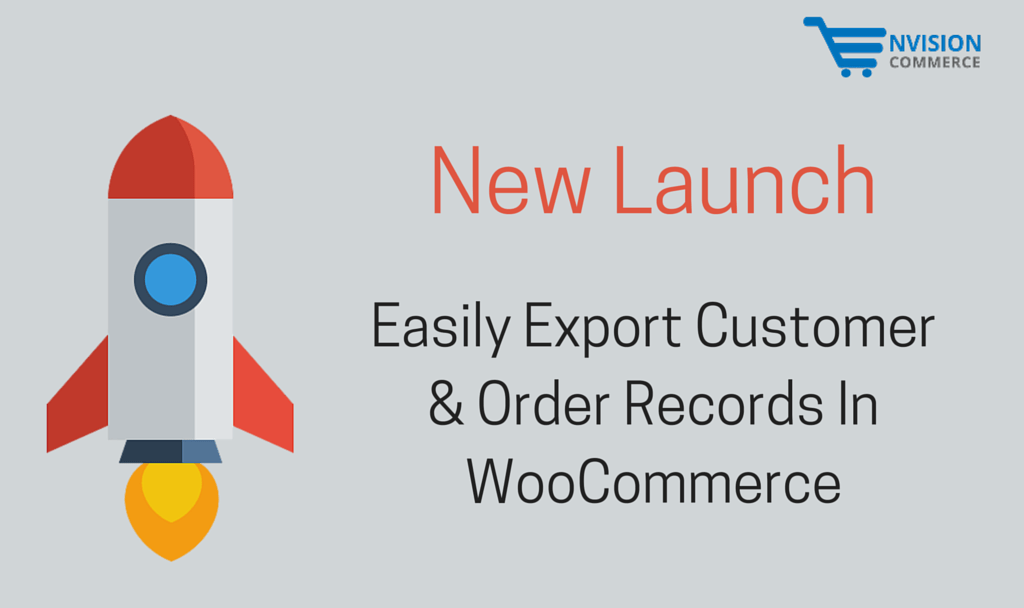 New-Launch-Easily-Export-Customer-Order-Records