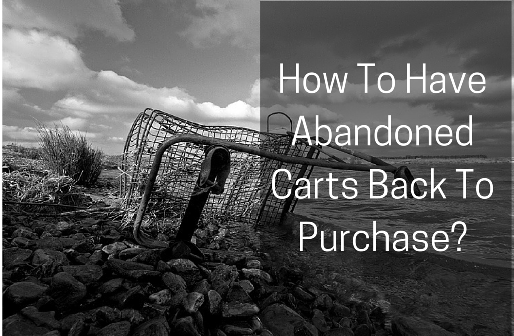 How To Have Abandoned Carts Back To Purchase