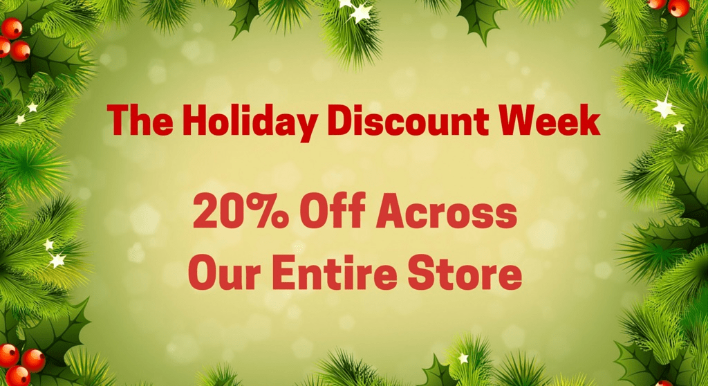 The Holiday Discount Week, 23 Nov to 1 Dec, 20% Off across Our Entire Store