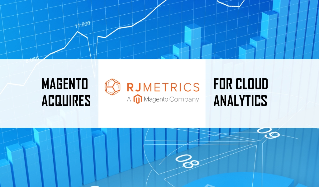 Magento-Acquires-RJMetrics-for-Cloud-Analytics