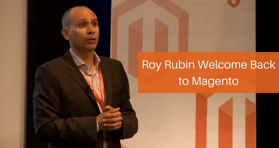 Roy Rubin Moves on to Magento Again