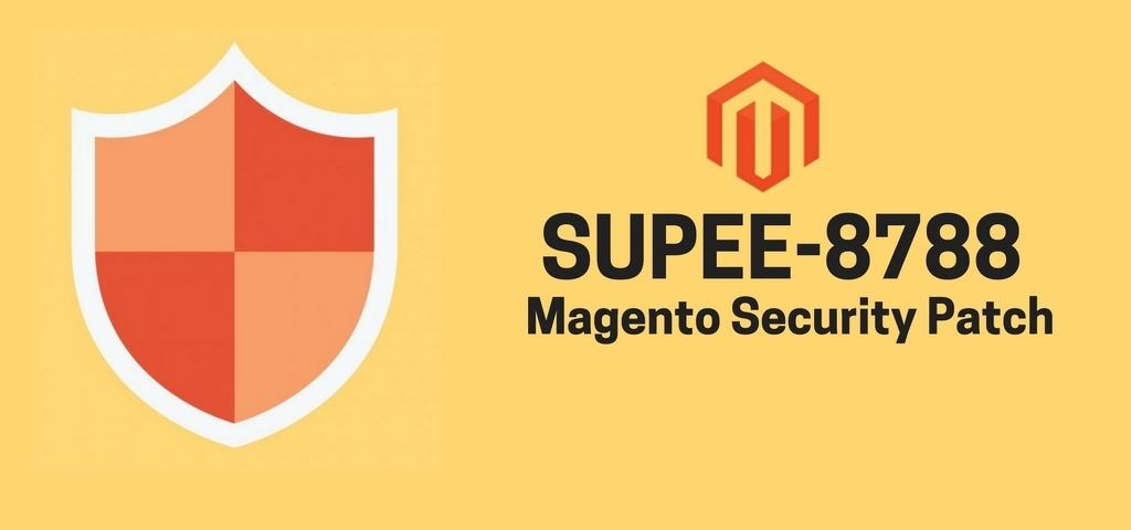 SUPEE-8788- Magento Security Patches