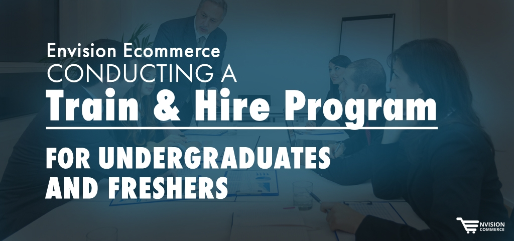 Envision Ecommerce Conducting a Train & Hire Program for Undergraduates and Freshers
