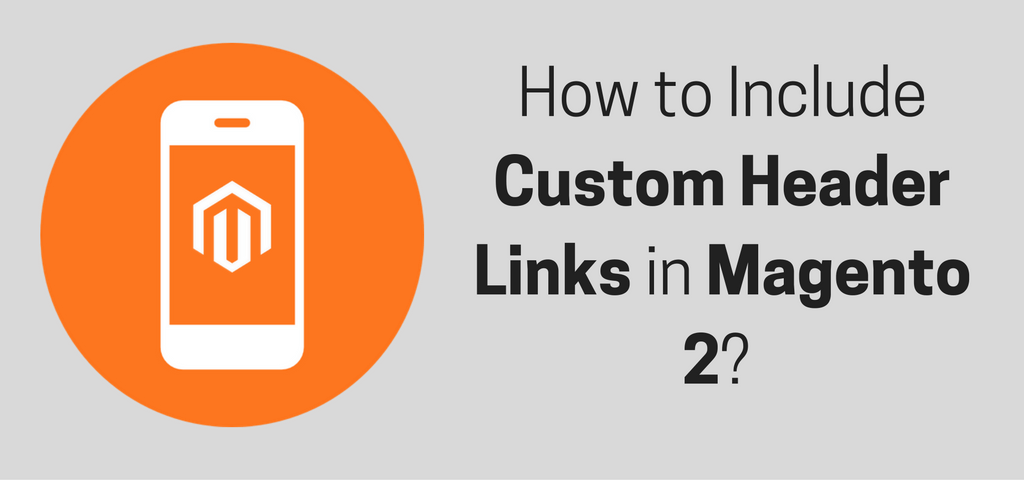 Custom Header Links in Magento 2