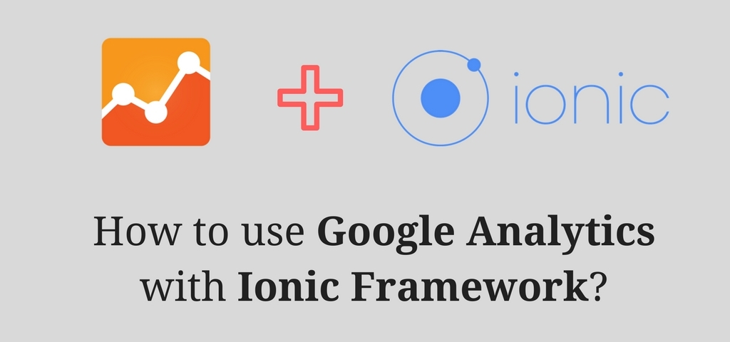 how-to-use-google-analytics-with-ionic-framework