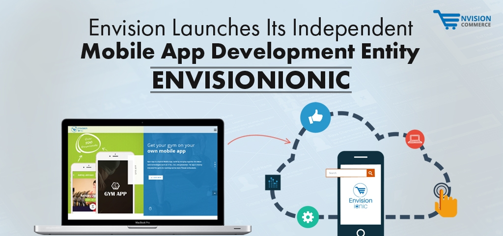 Envision Launches Its Independent Mobile App Development Entity