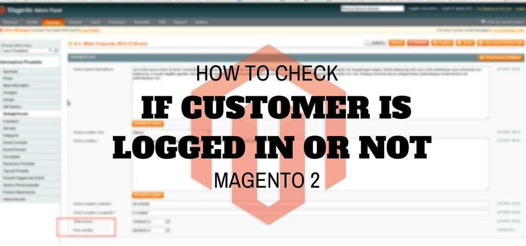 HOW TO CHECK IF CUSTOMER IS LOGGED IN OR NOT in MAGENTO 2