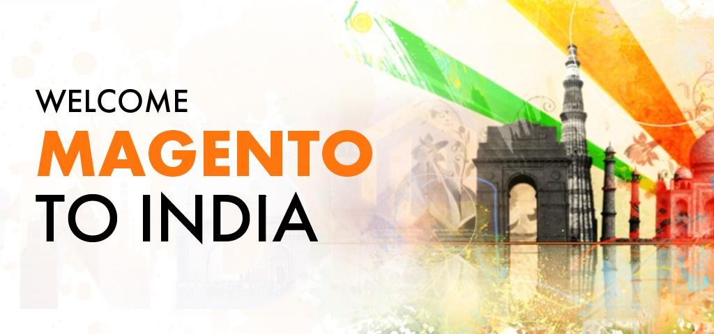 Welcome Magento to India
