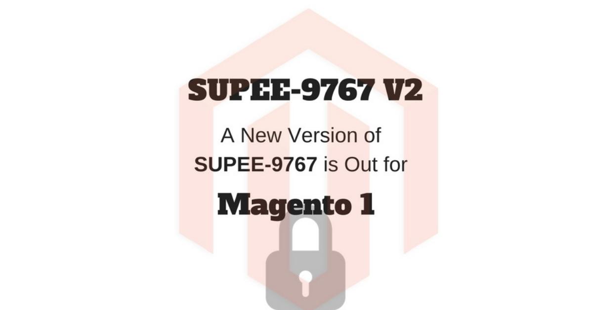 SUPEE-9767 V2