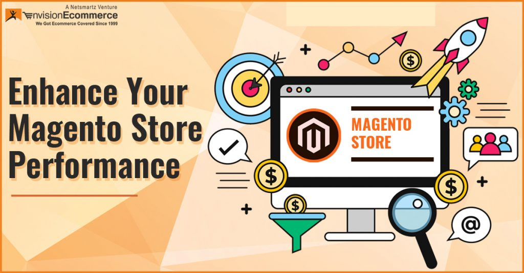 Proven Tips to Enhance Your Magento Store Performance
