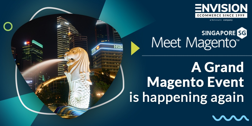 Meet Magento Singapore 2020 – Asia Pacific's Grand Magento Event of the Year