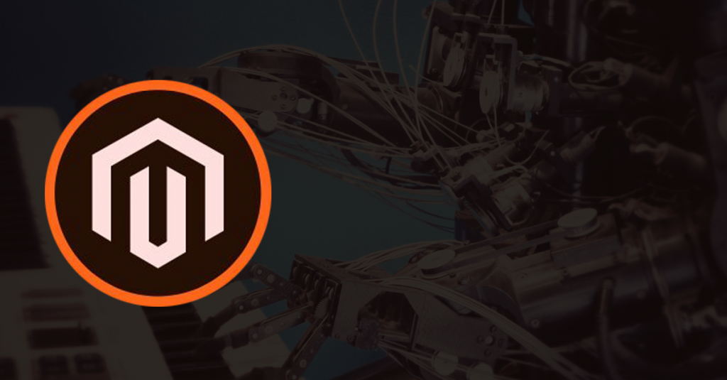 Power Up Your Magento eCommerce Store with Artificial Intelligence